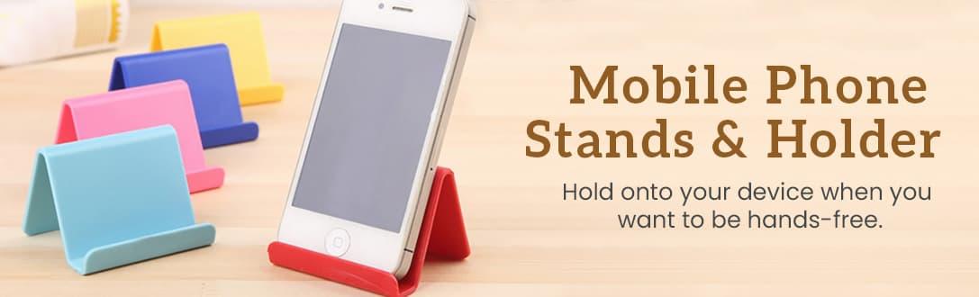 Custom Mobile Phone Stands & Holder