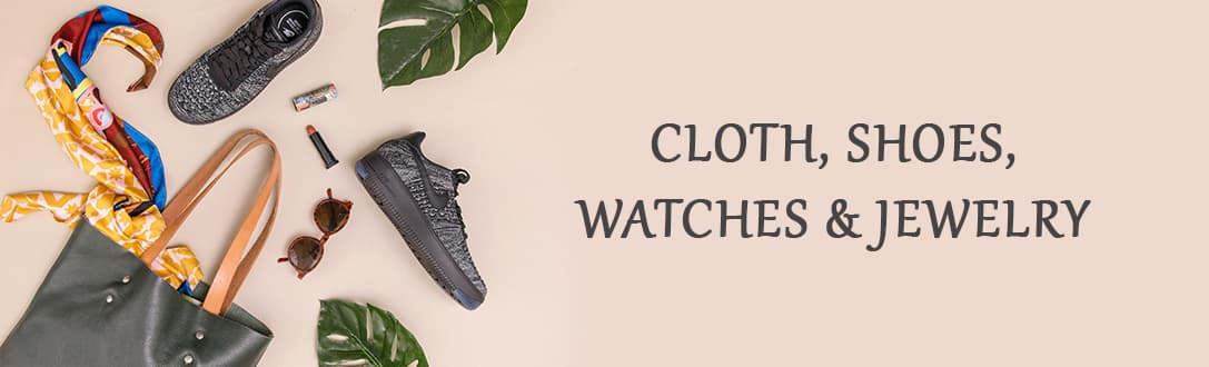 Cloth, Shoes, Watches & Jewelry